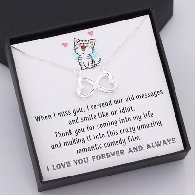 Infinity Heart Necklace - When I Miss You, I Re-Read Our Old Messages - Gna13022