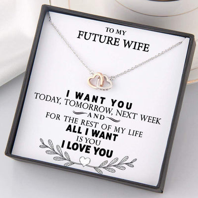 Interlocked Heart Necklace - To My Future Wife - For The Rest Of My Life All I Want Is You - Gnp25008