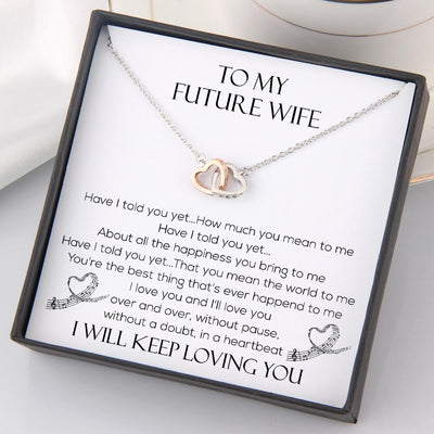 Interlocked Heart Necklace - To My Future Wife - Have I Told You Yet - Gnp25022