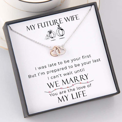 Interlocked Heart Necklace - To My Future Wife - You Are The Love Of My Life - Gnp25011