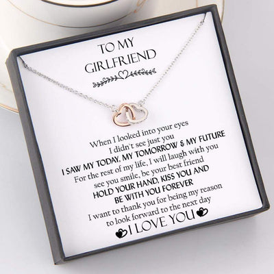 Interlocked Heart Necklace - To My Girlfriend - I Saw My Today, My Tomorrow And My Future - Gnp13021
