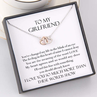 Interlocked Heart Necklace - To My Girlfriend - You Change My Life In The Blink Of An Eye - Gnp13004