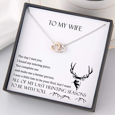 Interlocked Heart Necklace - To My Wife - All Of My Last Hunting Seasons To Be With You - Gnp15020