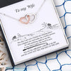 Interlocked Heart Necklace - To My Wife - You Are The Greatest Catch Of My Life - Gnp15021