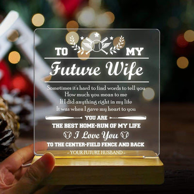 Led Light - To My Future Wife - I Love You To The Center-field Fence And Back - Sjg25001