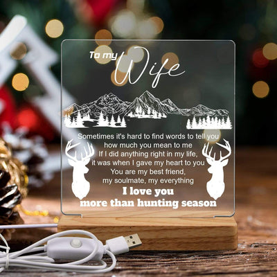 Led Light - To My Wife - I Love You More Than Hunting Season - Sjg15004