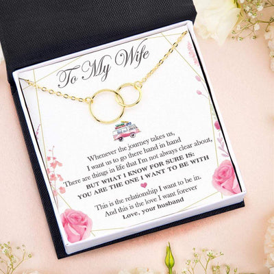 Linked Rings Necklace - To My Wife - You Are The One I Want To Be With - Gni15002