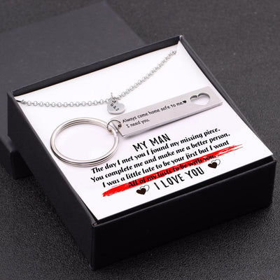 Personalized Heart Necklace & Keychain Gift Set - My man - Always Come Home Safe To Me - Gnc26022