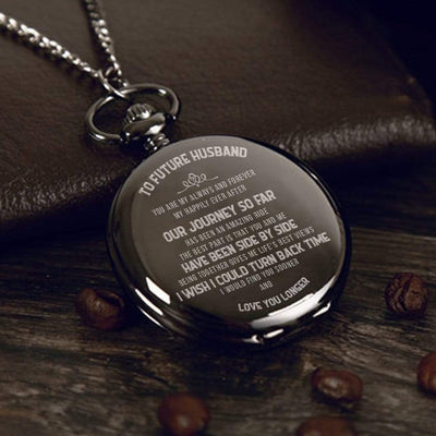 Pocket Watch - To My Future Husband, You Are My Always And Forever - Gwa24003