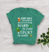 T-Shirt - St. Patrick's Day - Good Girls Lucky To Have - Tsa34003