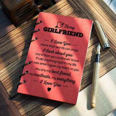 Wooden Notebook - To My Girlfriend - I Love You More Than Words Can Show - Gdb13005