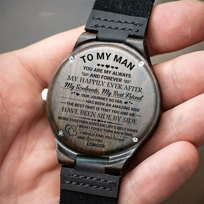Wooden Watch - To My Man - You Are My Always And Forever - W1824