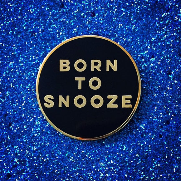 Born To Snooze 1