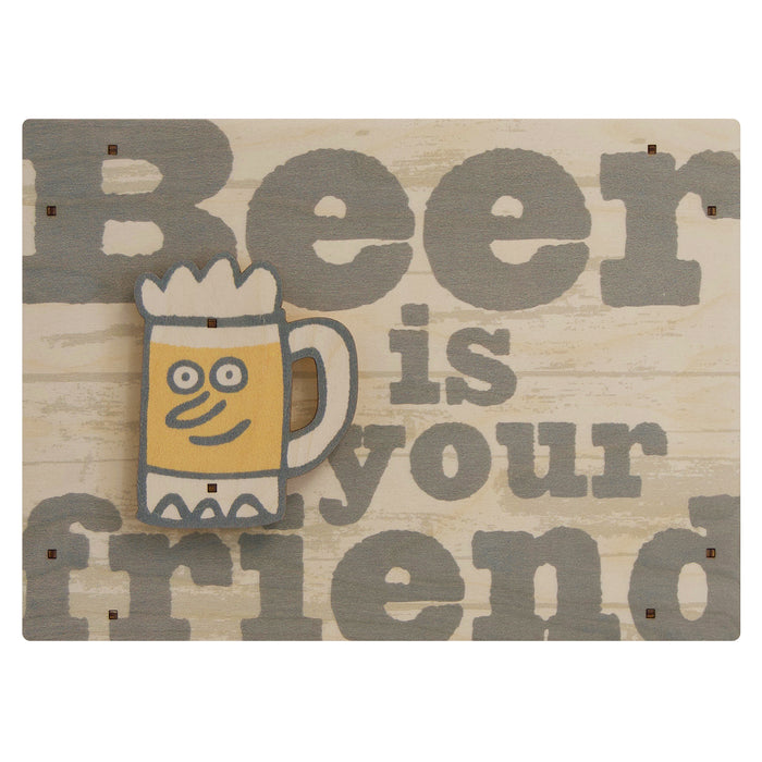 beer is your friend wall sign