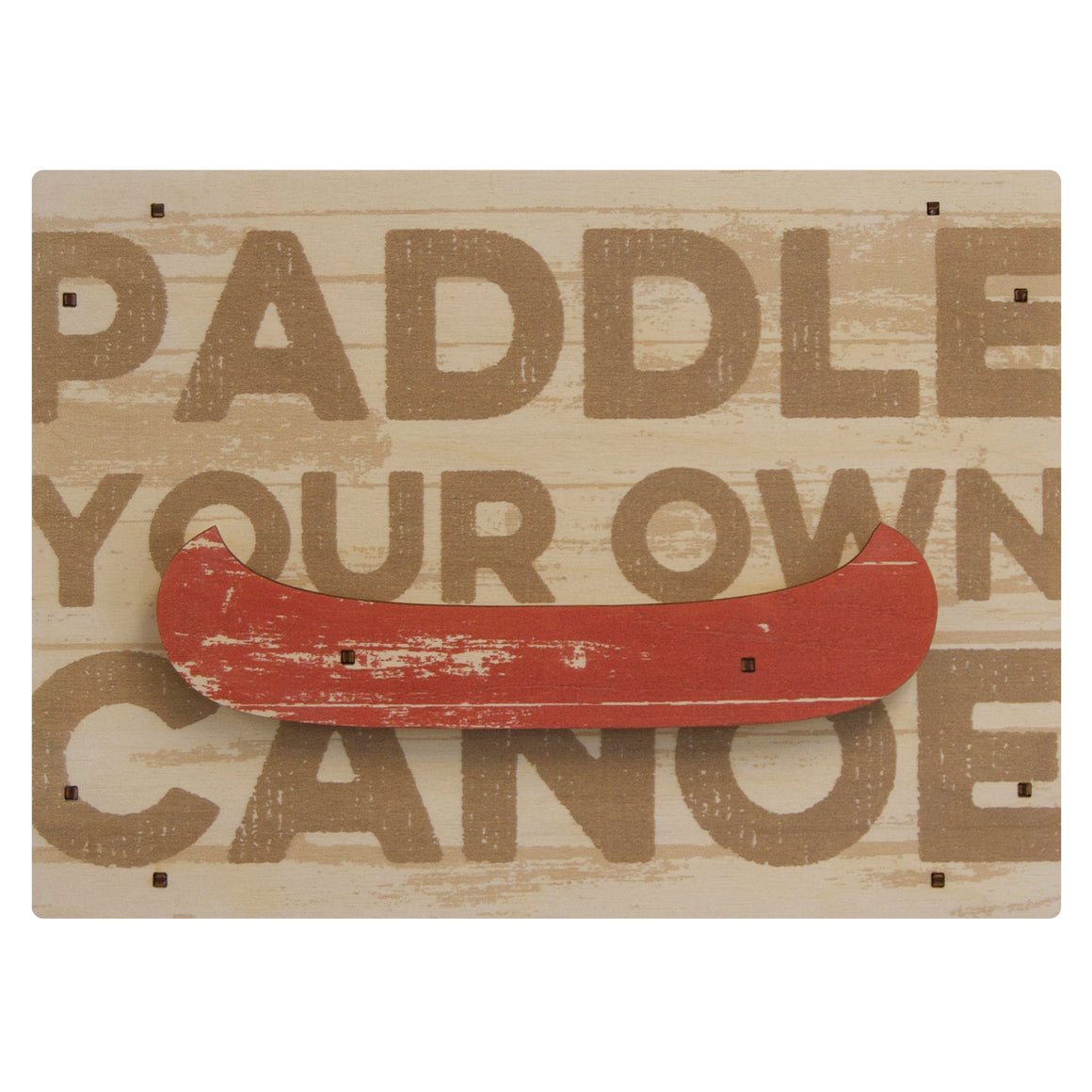 paddle your own canoe wall sign