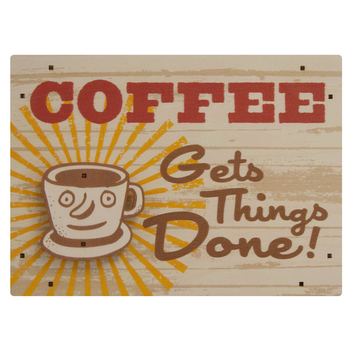 coffee gets things done wall sign