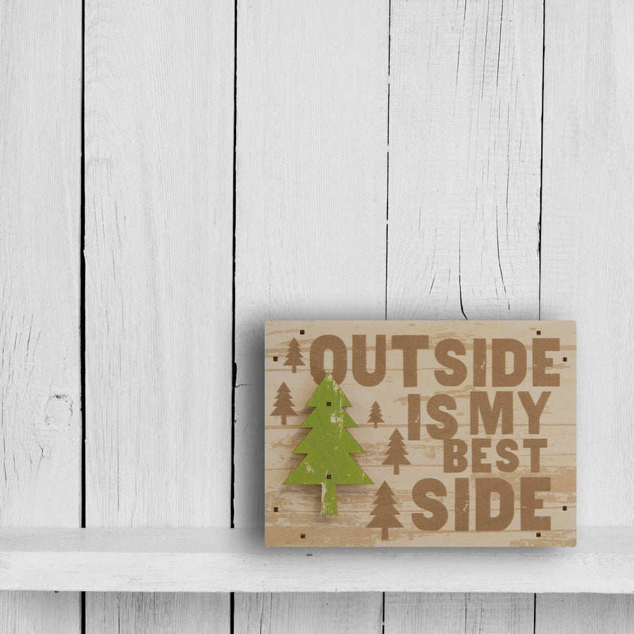 outside is my best side wall sign