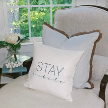 Load image into Gallery viewer, Stay Awhile Pillow Cover