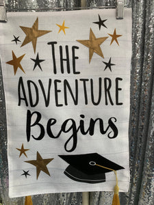 The Adventure Begins Garden Flag