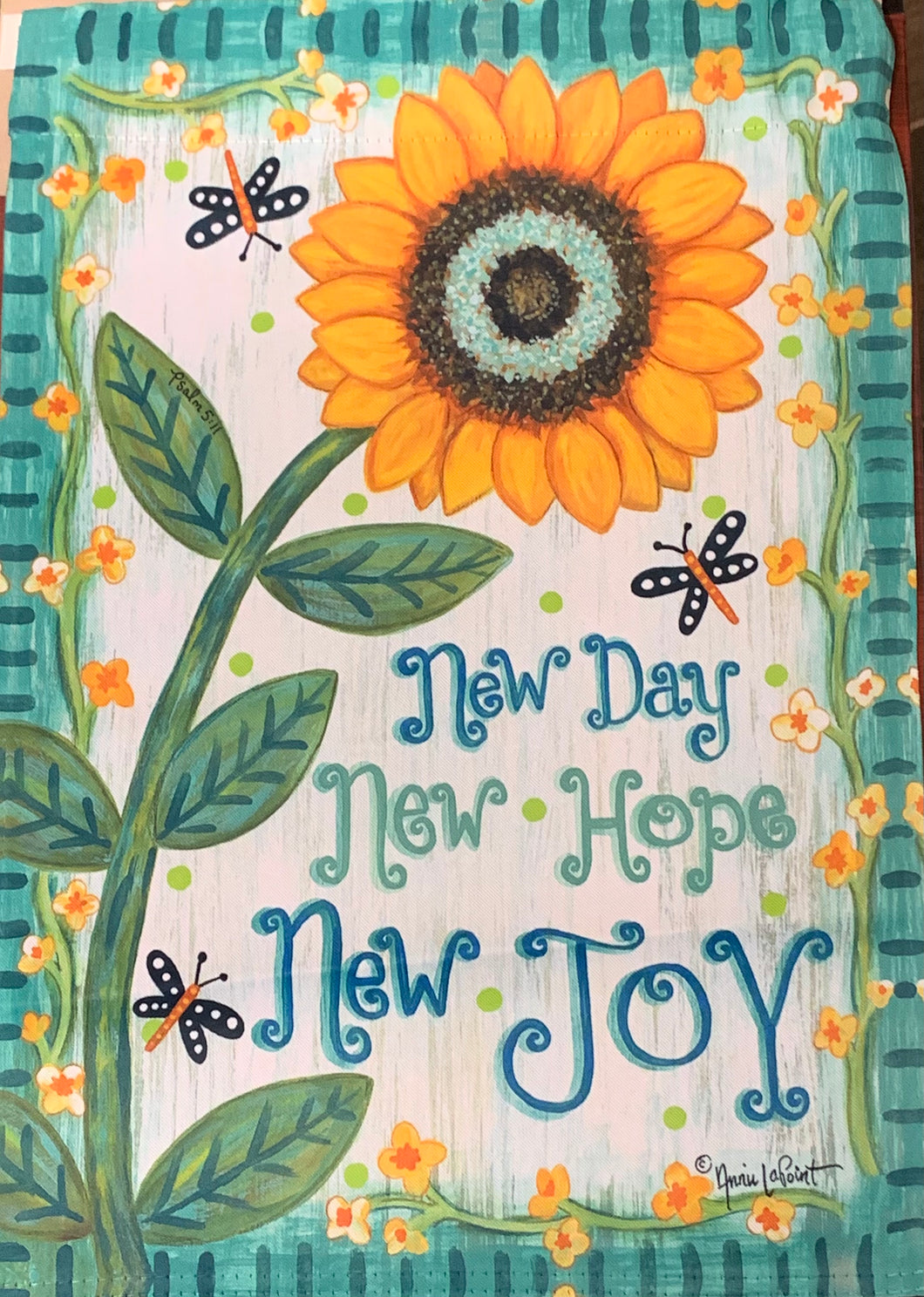 New Day New Hope New Joy Garden Flag