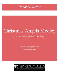 Christmas Angels Medley for 3-Octave Handbells and Harp
