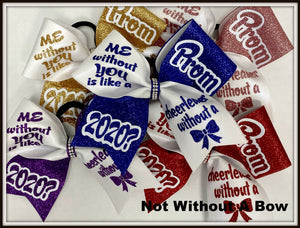Promposal Cheer Bow - ME without YOU is like a cheerleader without a BOW   |  NWAB Exclusive