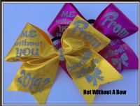 Promposal Cheer Bow - ME without YOU is like a cheerleader without a BOW   |  NWAB Exclusive -