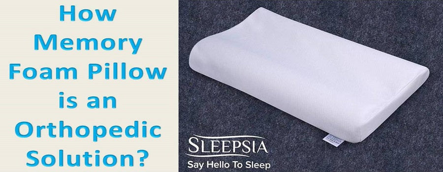 How Memory Foam Pillow is an Orthopedic Solution