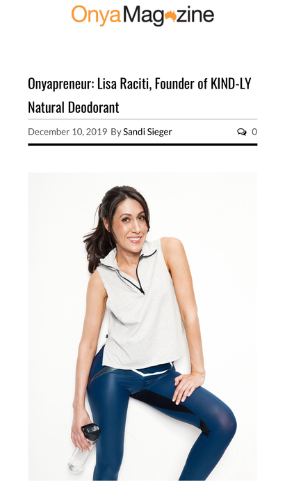 OnyaMagazine: Onyapreneur Lisa Raciti, Founder of KIND-LY Natural Deodorant