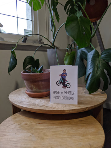 Have A Wheely Good Birthday Card