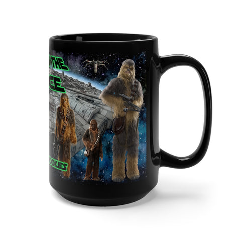 Image of Trust In The Force, We Have Wookies Star Wars Black Mug 15oz - TipsyPrint.com