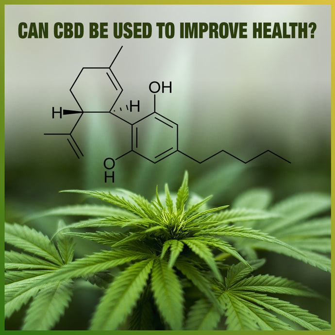 Can CBD be used to improve your health?