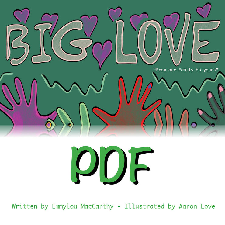 Big Love - Story book digital download and audio files