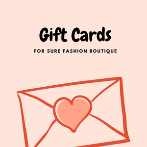 Gift Card - For Sure Fashion Boutique