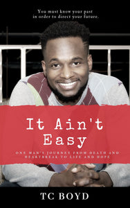 It Ain't Easy Book - Physical/Hard Copy