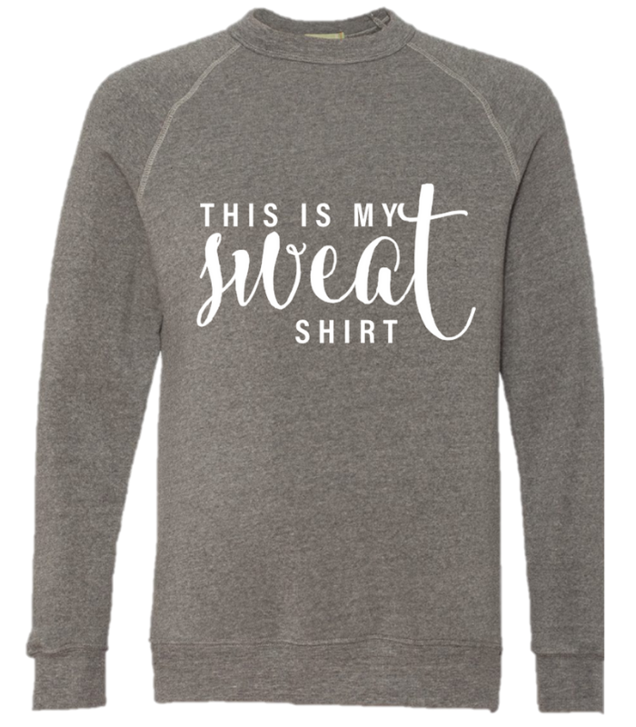 Grace and Grit This is my Sweat Shirt Unisex Crewneck Product