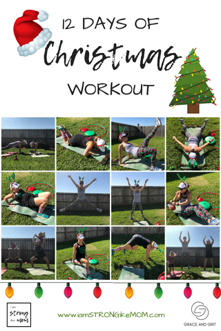 i am STRONG like MOM 12 Days of Christmas Workout