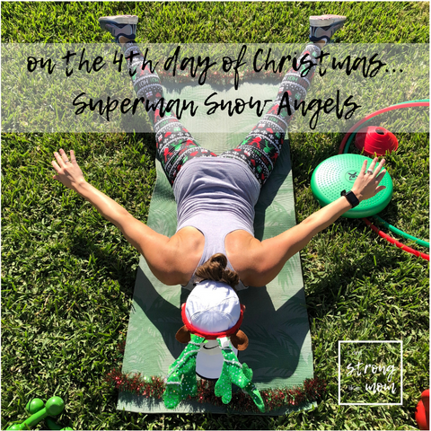 i am STRONG like MOM free 12 Days of Christmas full body workout day 4 superman snow angels