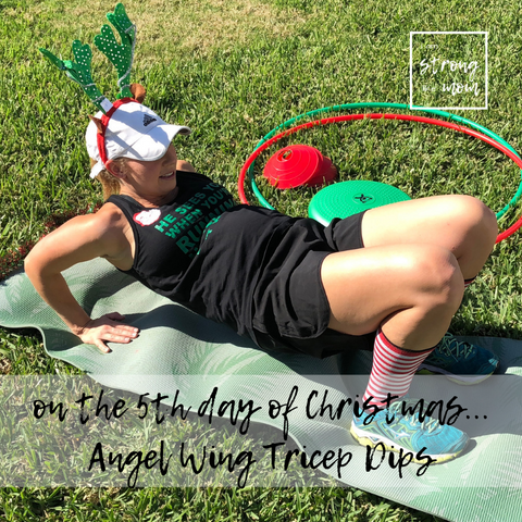 i am STRONG like MOM Free 12 days of Christmas Full Body Workout Day 5 Angel Wing Tricep Dips