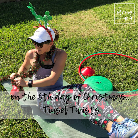 i am STRONG like MOM Free 12 Days of Christmas Full Body Workout Day 8 Tinsel Twists