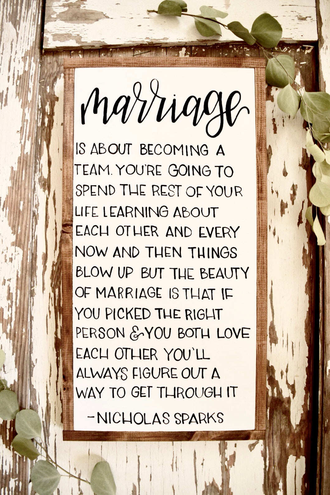 Nicholas sparks quotes marriage is about becoming a team