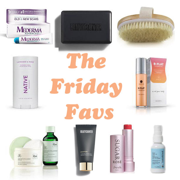 Friday Favs - Skin Edition