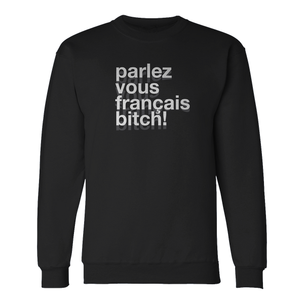 Français Bitch Crewneck Sweatshirt