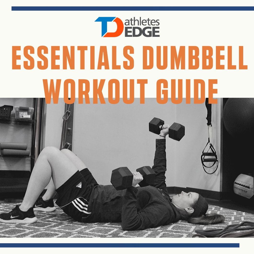 TDAE Edge Essentials: Dumbbell Workout Guide - TD Athletes Edge