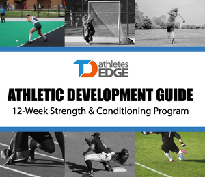 TDAE Athletic Development Guide - TD Athletes Edge