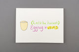 Eggnog is Weird - Holiday letterpress + watercolor card