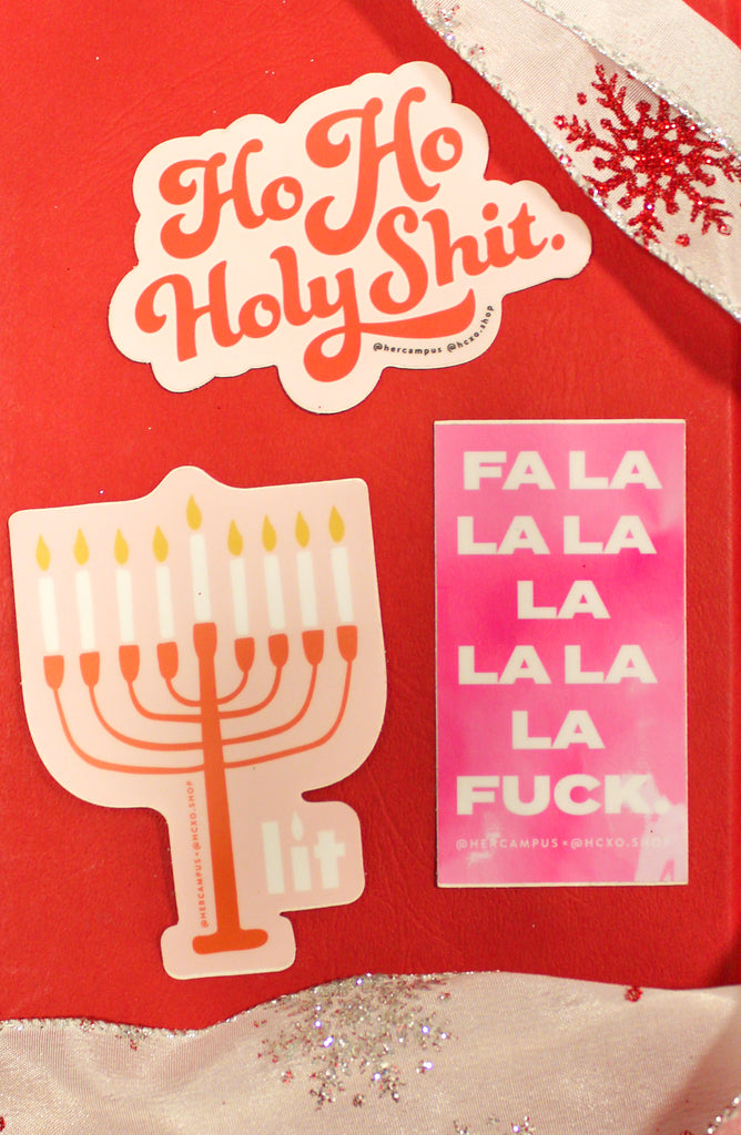 Ho Ho Holy Shit Sticker