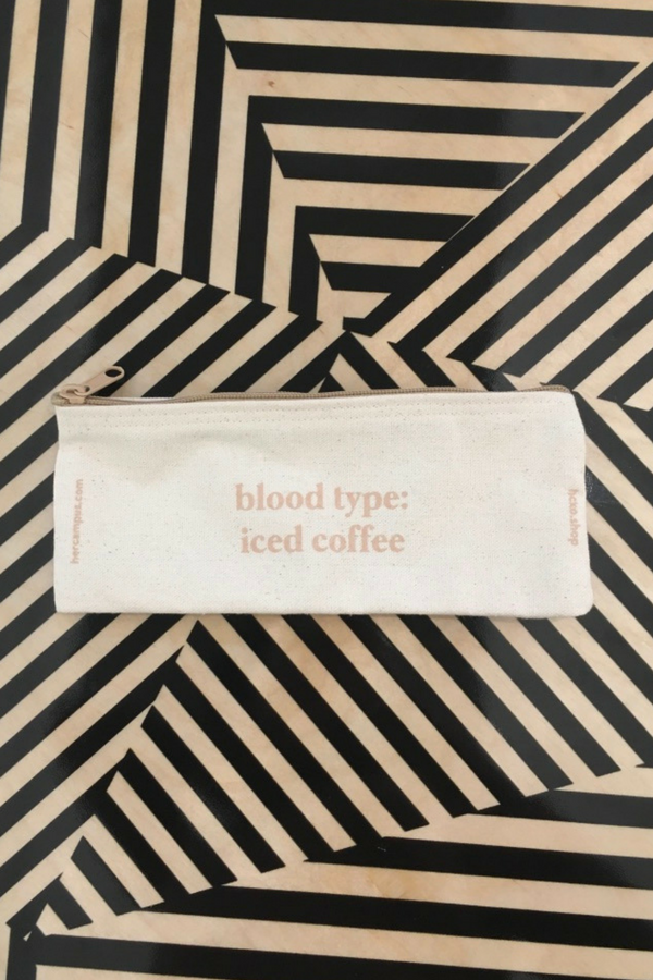 blood type: iced coffee Pouch