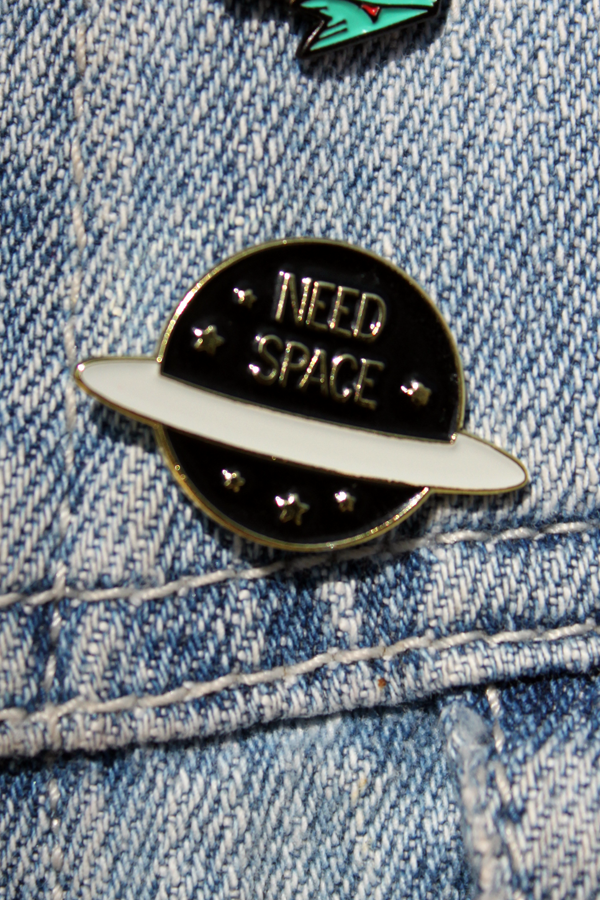 Need Space Enamel Pin