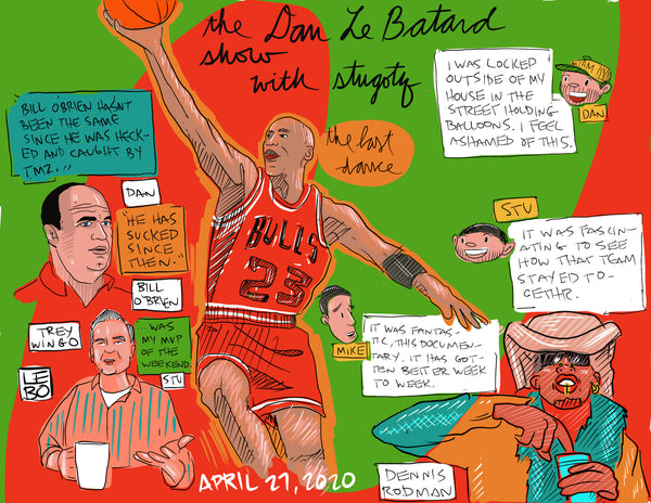 The Dan Le Batard Show - April 27, 2020 - Sketchbook Print